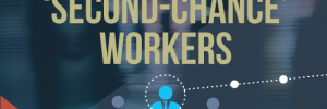 second chance workers infographic