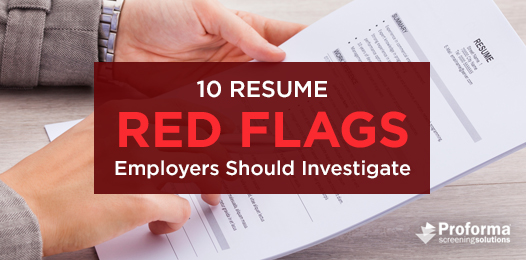 10 resume red flags employers should investigate