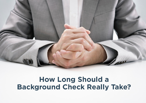 how-long-should-a-background-check-really-take-featured