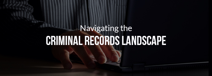 Navigating the Criminal Records Landscape